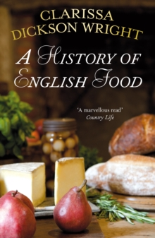 A History of English Food, Paperback / softback Book