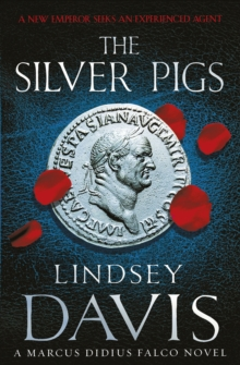 The Silver Pigs : (Falco 1), Paperback / softback Book