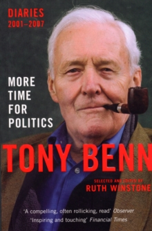 More Time for Politics : Diaries 2001-2007, Paperback Book