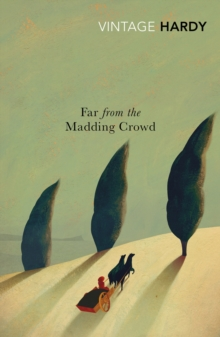 Far from the Madding Crowd, Paperback / softback Book