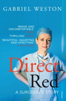Direct Red : A Surgeon's Story, Paperback / softback Book