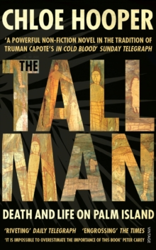 The Tall Man : Death and Life on Palm Island, Paperback Book