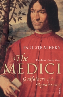 The Medici : Godfathers of the Renaissance, Paperback / softback Book