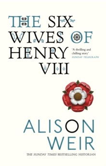 The Six Wives Of Henry VIII, Paperback / softback Book