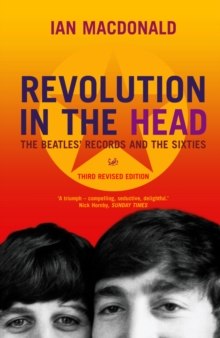 Revolution In The Head : The Beatles Records and the Sixties, Paperback Book