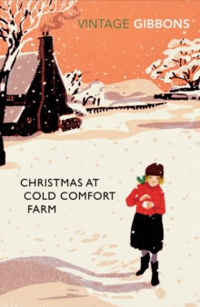 Christmas at Cold Comfort Farm, Paperback Book