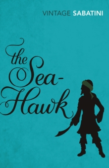 The Sea-Hawk, Paperback / softback Book