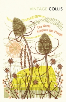 The Worm Forgives the Plough, Paperback Book