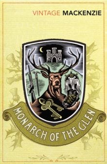 The Monarch of the Glen, Paperback / softback Book