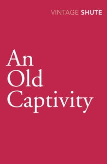 An Old Captivity, Paperback Book