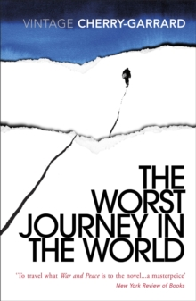 The Worst Journey In The World, Paperback / softback Book