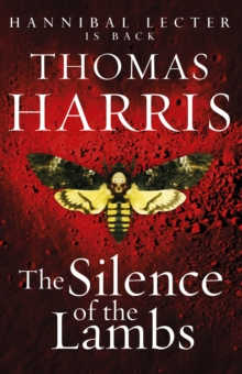 Silence Of The Lambs : (Hannibal Lecter), Paperback / softback Book