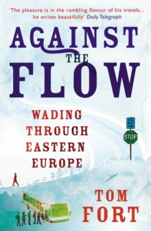 Against the Flow, Paperback Book