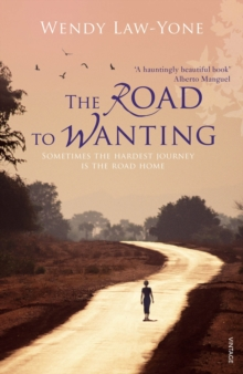 The Road to Wanting, Paperback Book