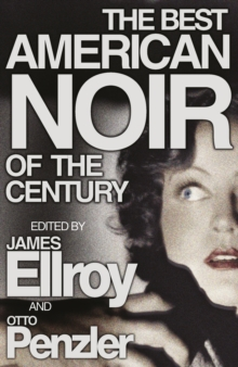 The Best American Noir of the Century, Paperback / softback Book