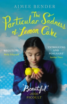 The Particular Sadness of Lemon Cake : The heartwarming Richard and Judy Book Club favourite, Paperback Book