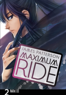 Maximum Ride: Manga Volume 2, Paperback / softback Book