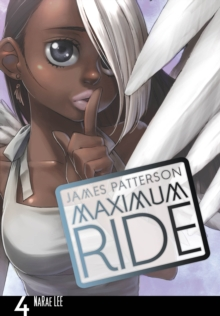 Maximum Ride: Manga Volume 4, Paperback / softback Book