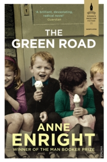 The Green Road : Shortlisted for the Baileys Women's Prize for Fiction 2016, Paperback Book