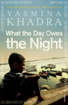 What the Day Owes the Night, Paperback Book
