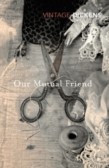 Our Mutual Friend, Paperback / softback Book