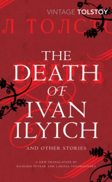 The Death of Ivan Ilyich and Other Stories, Paperback / softback Book