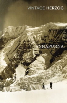 Annapurna : The First Conquest of an 8000-Metre Peak, Paperback / softback Book