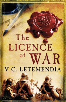 The Licence of War, Paperback / softback Book