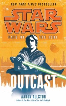 Star Wars: Fate of the Jedi - Outcast, Paperback Book