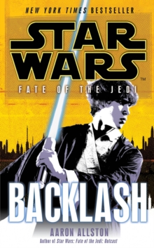 Star Wars: Fate of the Jedi: Backlash, Paperback / softback Book