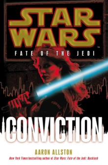 Star Wars: Fate of the Jedi: Conviction, Paperback / softback Book