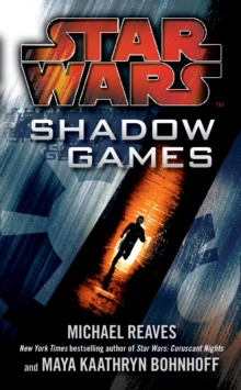 Star Wars: Shadow Games, Paperback / softback Book