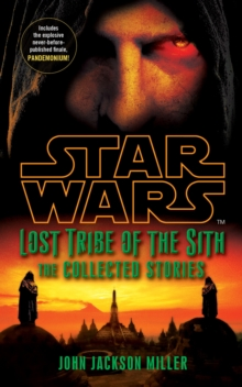 Star Wars Lost Tribe of the Sith: The Collected Stories, Paperback / softback Book