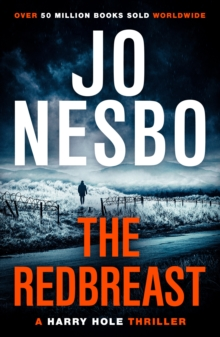 The Redbreast : Harry Hole 3, Paperback / softback Book