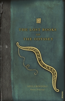 The Lost Books of the Odyssey, Paperback / softback Book