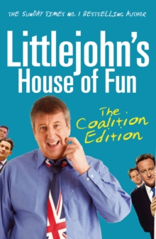 Littlejohn's House of Fun : Thirteen Years of (Labour) Madness, Paperback / softback Book