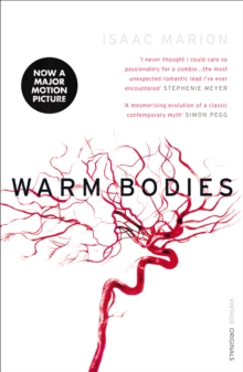 Warm Bodies (The Warm Bodies Series), Paperback Book