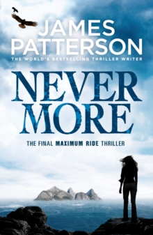 Maximum Ride: Nevermore, Paperback / softback Book