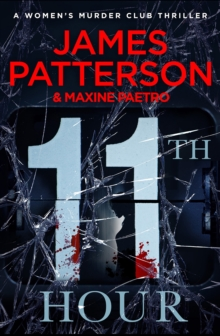 11th Hour : (Women's Murder Club 11), Paperback / softback Book