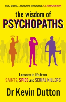 The Wisdom of Psychopaths, Paperback Book
