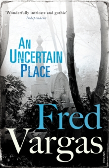 An Uncertain Place, Paperback / softback Book