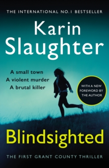 Blindsighted : A great writer at the peak of her powers (Grant County series 1), Paperback / softback Book