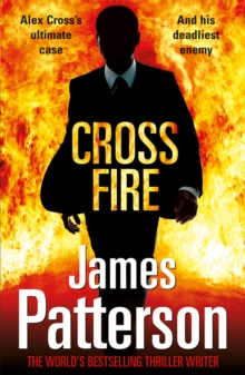 Cross Fire : (Alex Cross 17), Paperback Book
