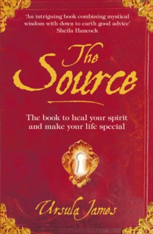 The Source : A Manual of Everyday Magic, Paperback / softback Book