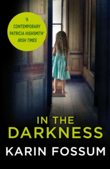 In the Darkness : An Inspector Sejer Novel, Paperback / softback Book