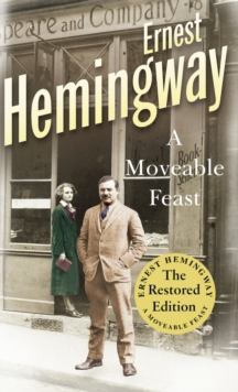 A Moveable Feast : The Restored Edition, Paperback Book