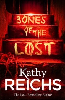 Bones of the Lost : (Temperance Brennan 16), Paperback / softback Book