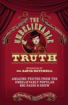 The Unbelievable Truth, Paperback Book