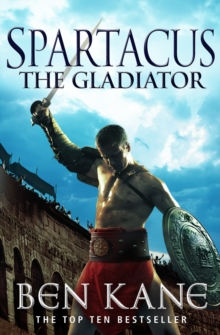 Spartacus: The Gladiator : (Spartacus 1), Paperback Book