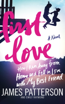 First Love : (Illustrated edition), Hardback Book